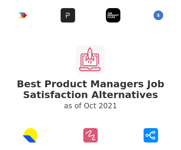 Best Product Managers Job Satisfaction Alternatives