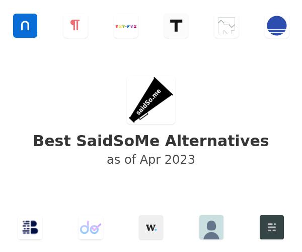 Best SaidSoMe Alternatives