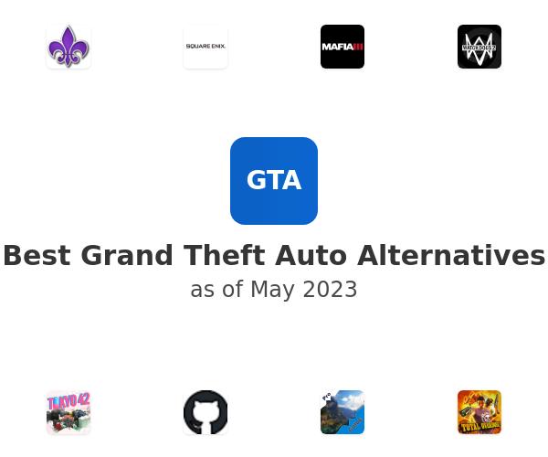 Best Grand Theft Auto Alternatives