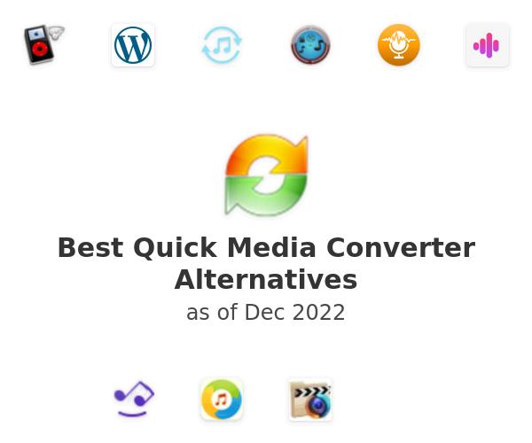 Best Quick Media Converter Alternatives
