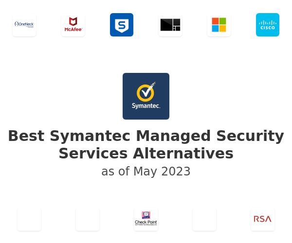 Best Symantec Managed Security Services Alternatives