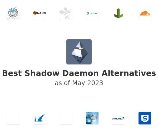 Best Shadow Daemon Alternatives
