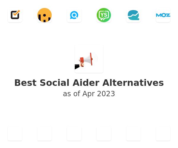 Best Social Aider Alternatives