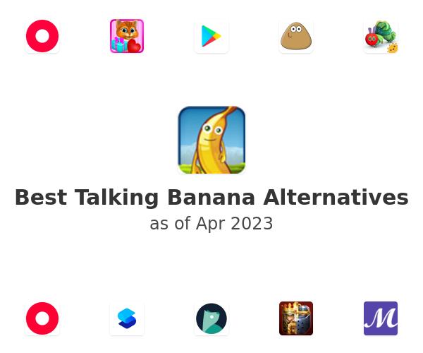 Best Talking Banana Alternatives