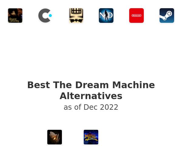 Best The Dream Machine Alternatives