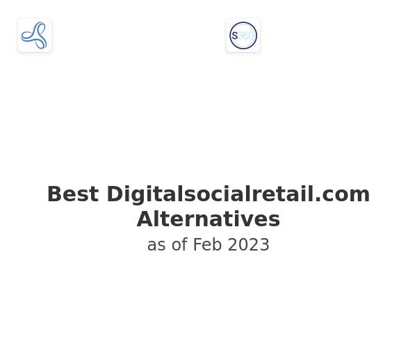 Best Digitalsocialretail.com Alternatives