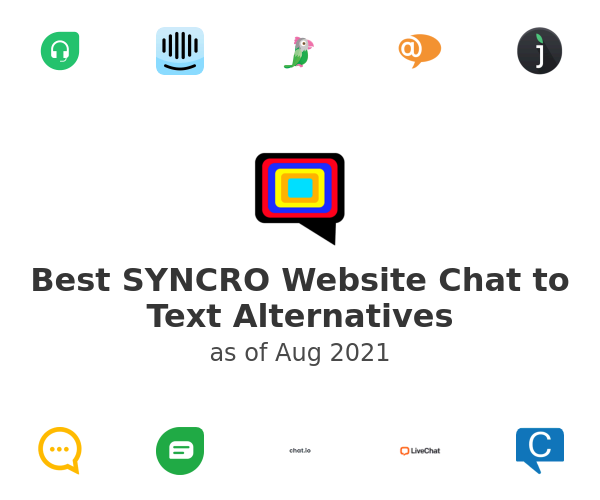 Best SYNCRO Website Chat to Text Alternatives