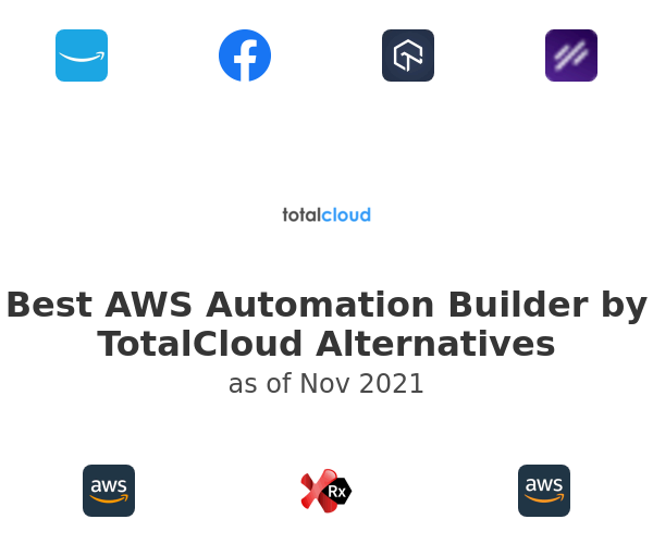 Best AWS Automation Builder by TotalCloud Alternatives