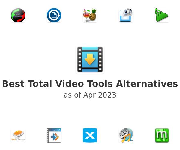 Best Total Video Tools Alternatives
