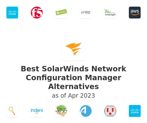 Best SolarWinds Network Configuration Manager Alternatives