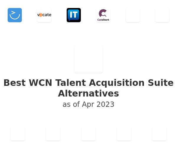 Best WCN Talent Acquisition Suite Alternatives