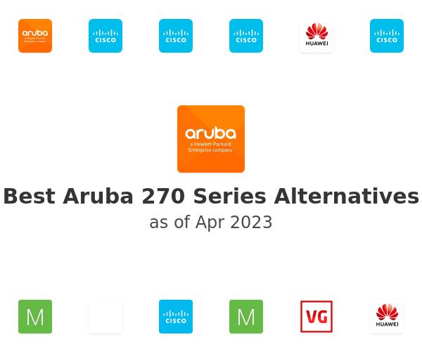 Best Aruba 270 Series Alternatives