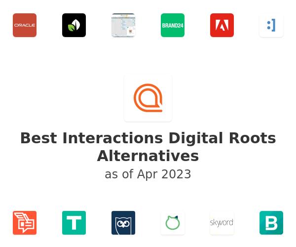 Best Interactions Digital Roots Alternatives