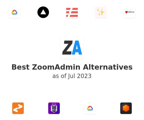 Best ZoomAdmin Alternatives