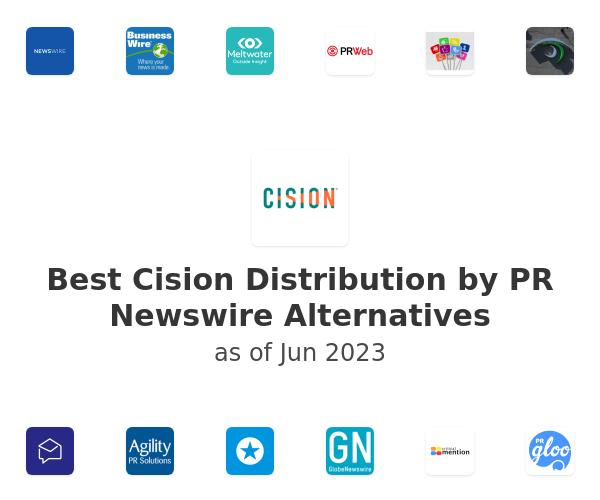 Best Cision Distribution by PR Newswire Alternatives