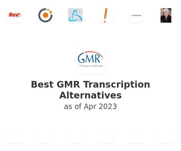 Best GMR Transcription Alternatives