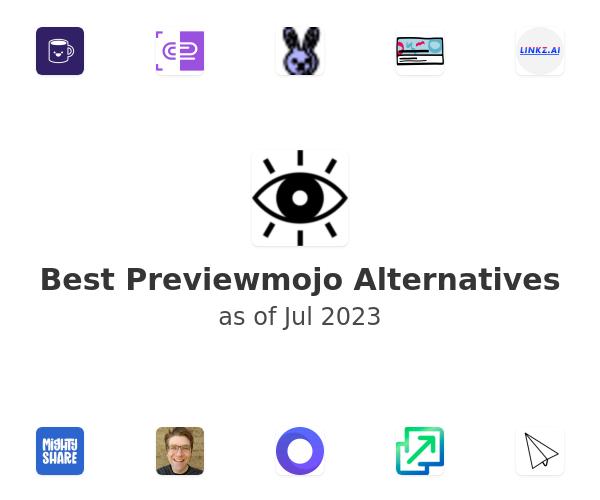 Best Previewmojo Alternatives