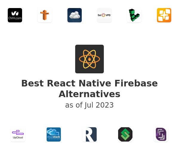 Best React Native Firebase Alternatives