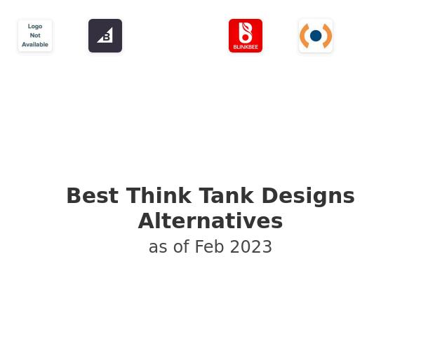 Best Think Tank Designs Alternatives