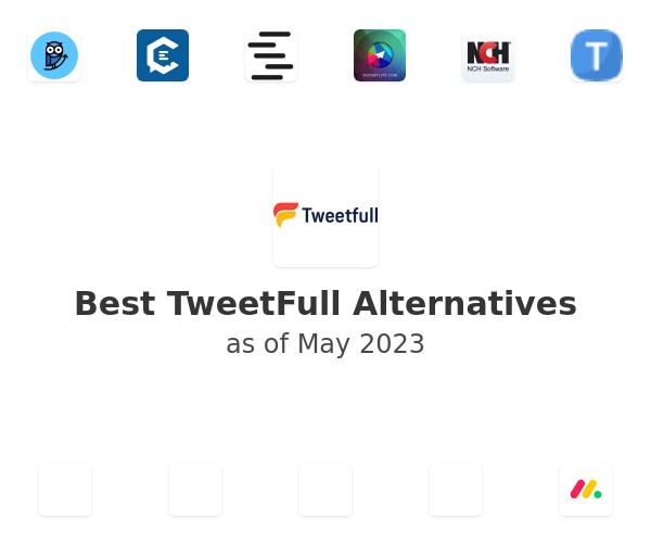 Best TweetFull Alternatives
