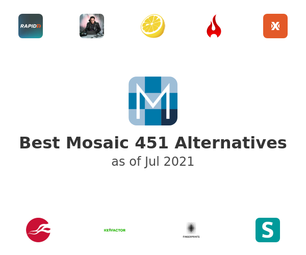 Best Mosaic 451 Alternatives