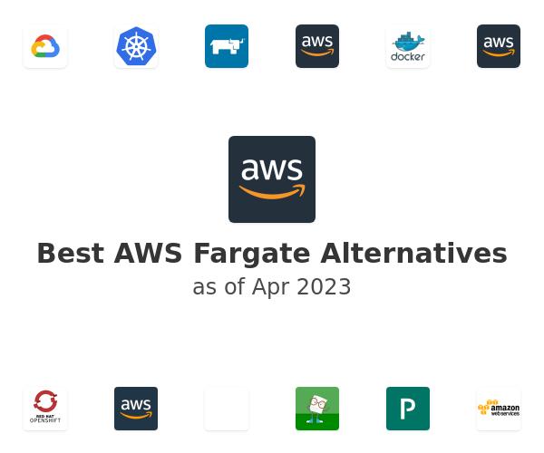 Best AWS Fargate Alternatives