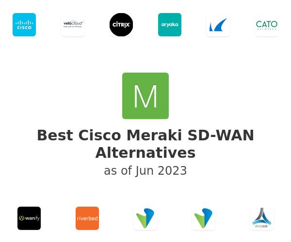 Best Cisco Meraki SD-WAN Alternatives