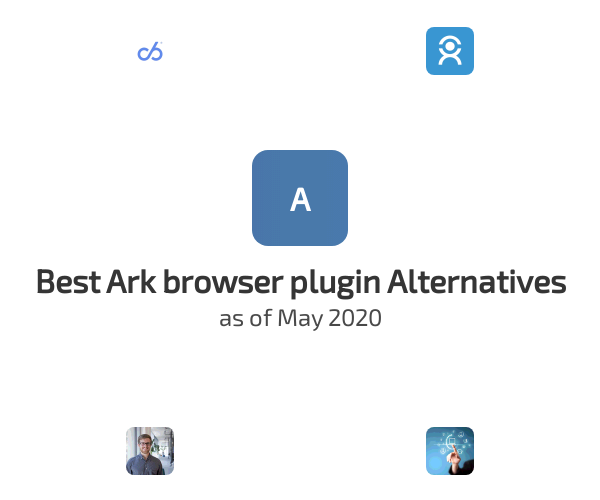 Best Ark browser plugin Alternatives
