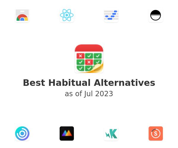 Best Habitual Alternatives