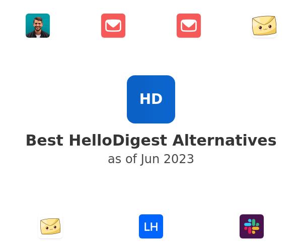 Best HelloDigest Alternatives