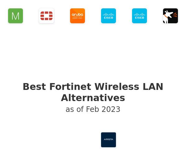 Best Fortinet Wireless LAN Alternatives