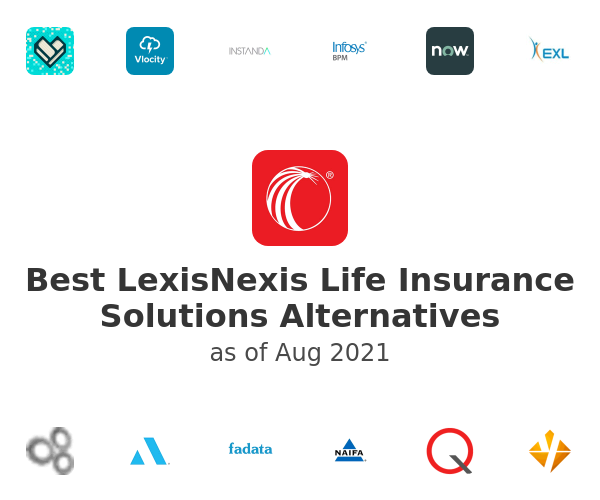 Best LexisNexis Life Insurance Solutions Alternatives
