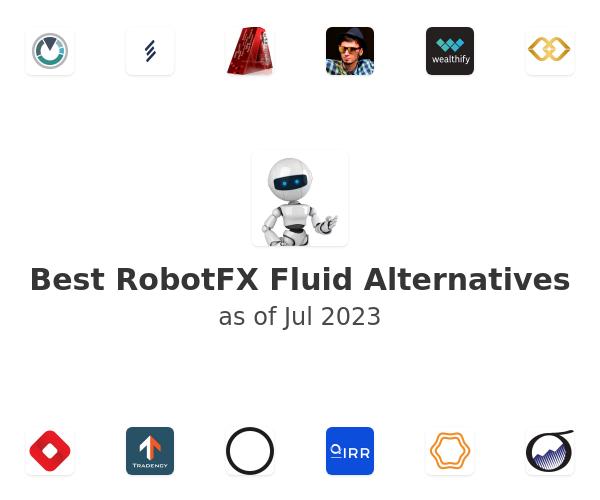 Best RobotFX Fluid Alternatives