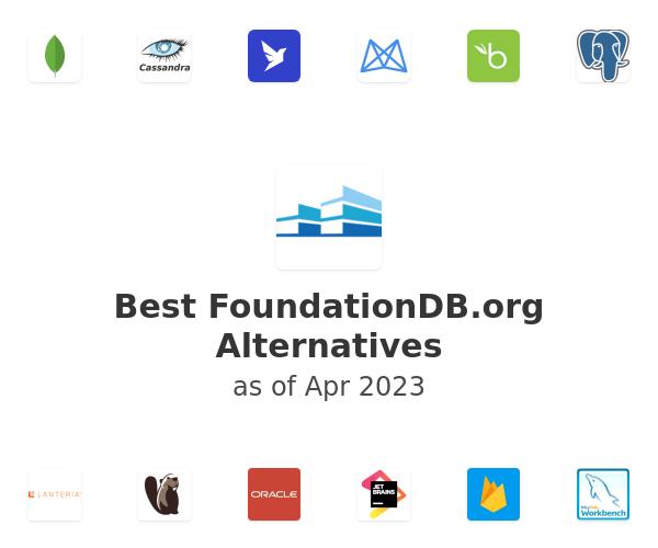 Best FoundationDB Alternatives