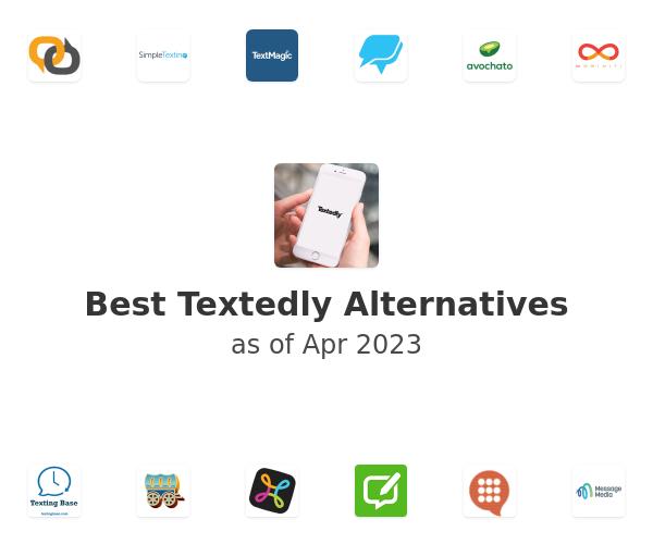 Best Textedly Alternatives