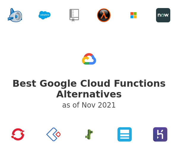 Best Google Cloud Functions Alternatives