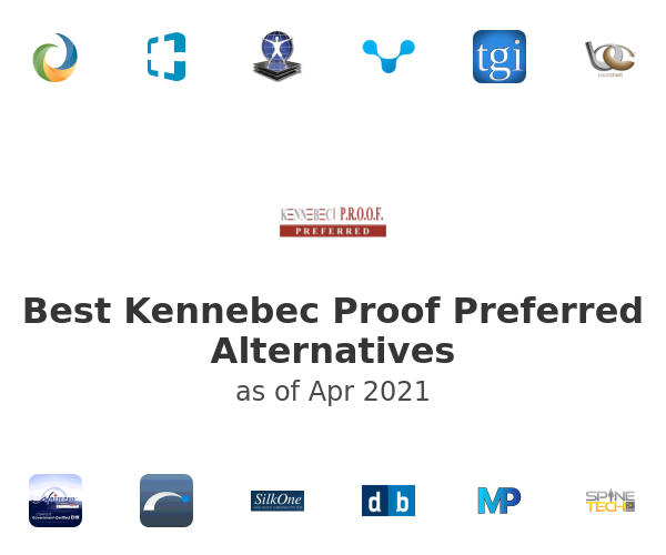 Best Kennebec Proof Preferred Alternatives