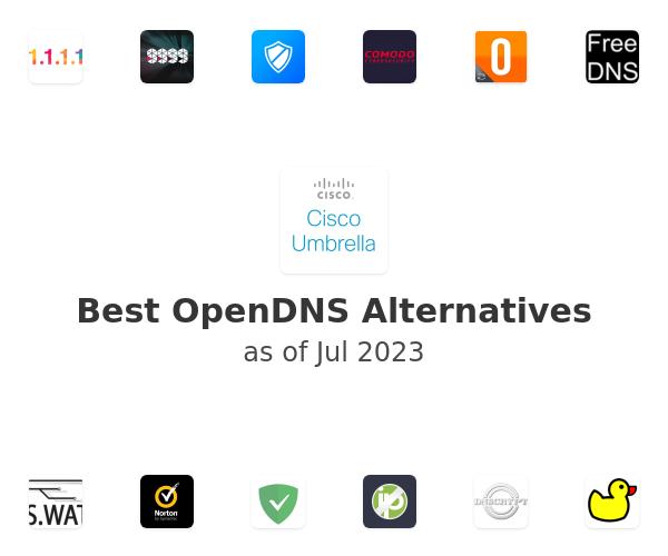 Best OpenDNS Alternatives