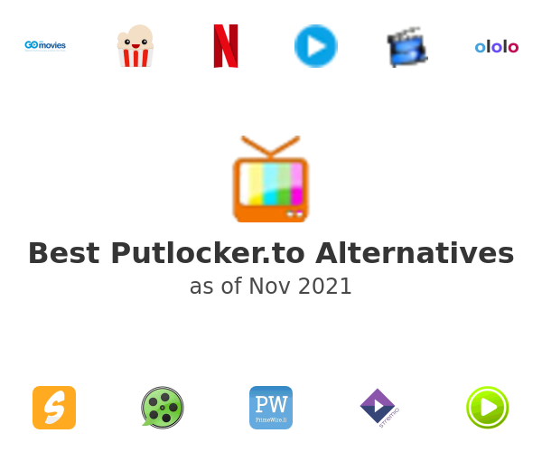 Best Putlocker.to Alternatives