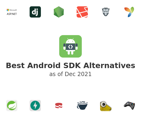 Best Android SDK Alternatives
