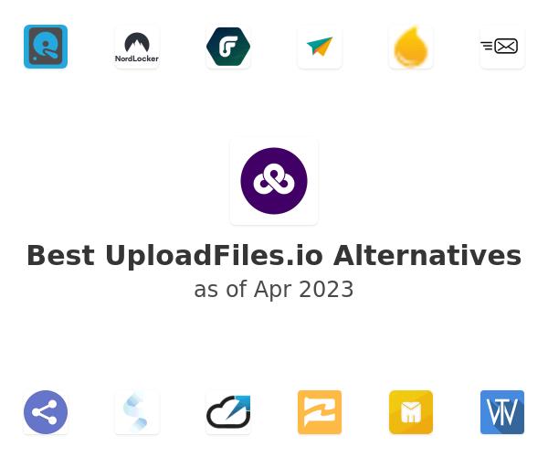 Best UploadFiles.io Alternatives