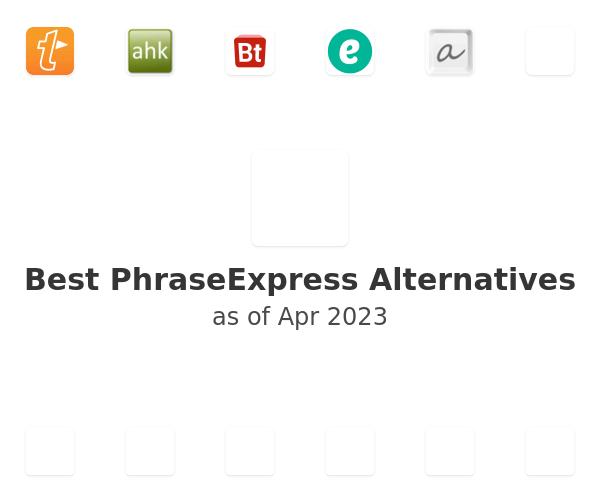 Best PhraseExpress Alternatives