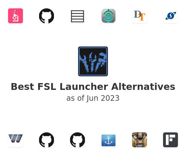 Best FSL Launcher Alternatives