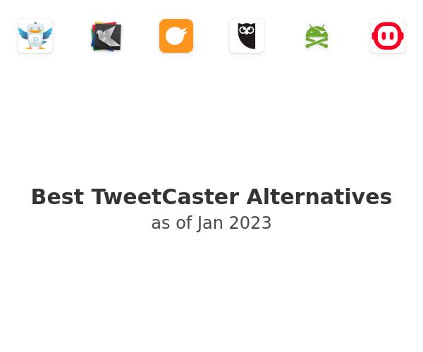Best TweetCaster Alternatives