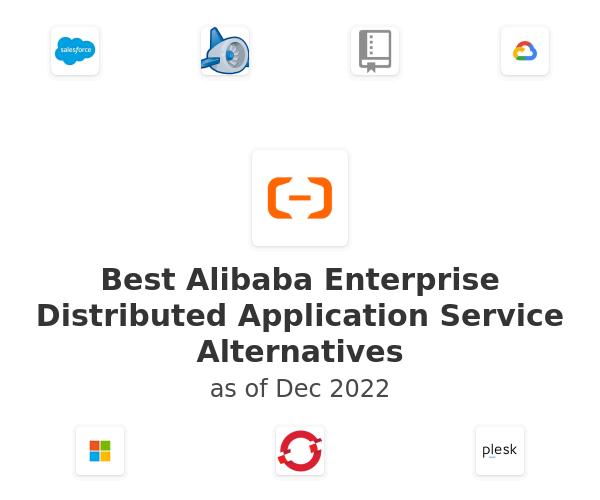 Best Alibaba Enterprise Distributed Application Service Alternatives