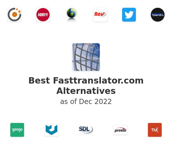Best Fasttranslator.com Alternatives
