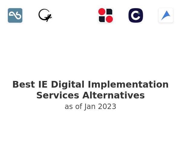 Best IE Digital Implementation Services Alternatives