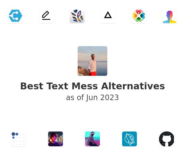 Best Text Mess Alternatives