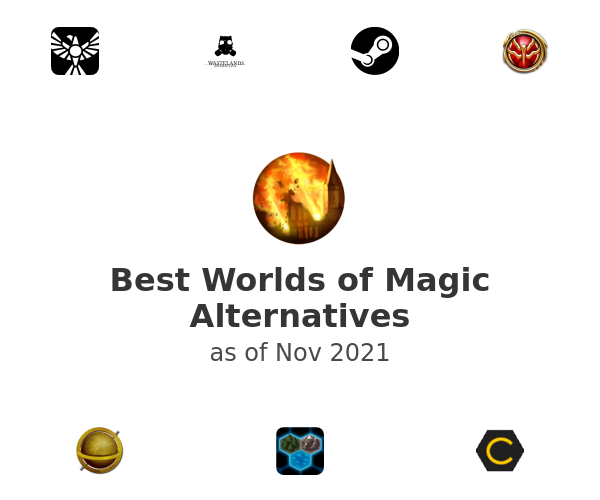 Best Worlds of Magic Alternatives