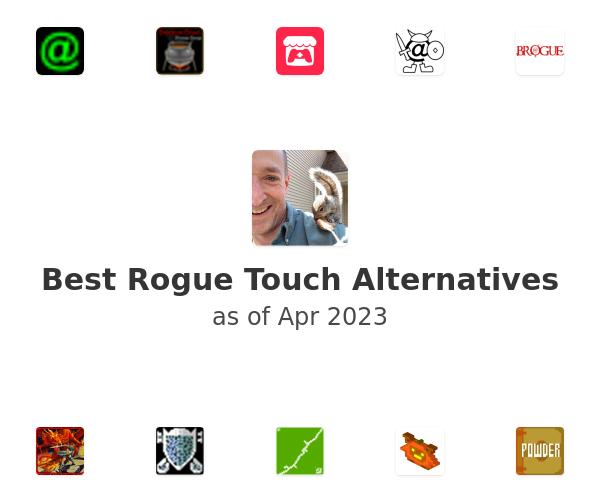 Best Rogue Touch Alternatives